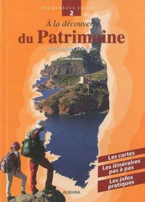 A la découverte du Patrimoine. En 25 balades familiales - Albiana - 9782846982238 -