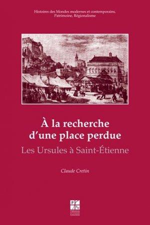 À la recherche d'une place perdue - publications de l'universite de saint-etienne - 9782862726168 -