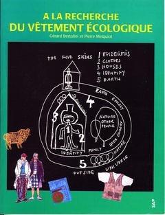 A la recherche du vêtement écologique - societe alpine de publications - 9782905015419 -