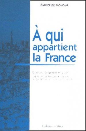 A qui appartient la France ? Histoire de la propriété urbaine de 1789 à nos jours et état actuel de la propriété immobilière en ville - Editions du Mécène - 9782907970570 -