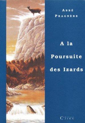 A la poursuite des Izards - cairn - 9782912233264 -