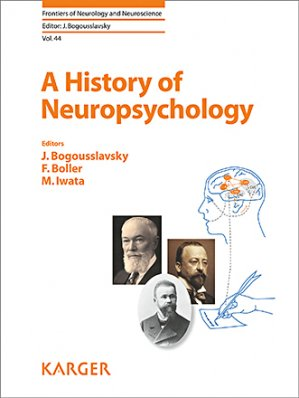 A History of Neuropsychology - karger  - 9783318064629 -