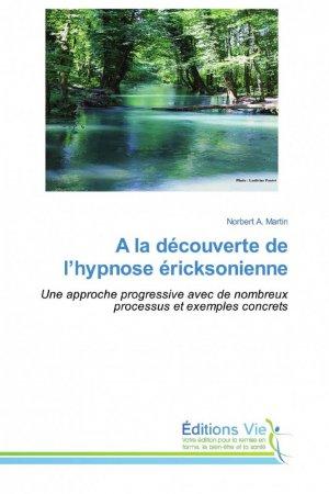 A la découverte de l'hypnose éricksonienne - éditions vie - 9786139589135 -