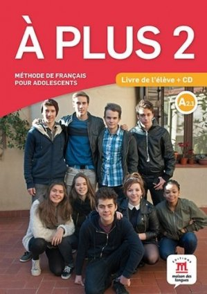 A Plus 2 A2.1 - Difusión Centro de Investigación y publicaciones de idiomas - 9788416273164 -