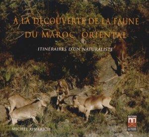 A la découverte de la faune du Maroc oriental - a la croisee des chemins - 9789954103593 -