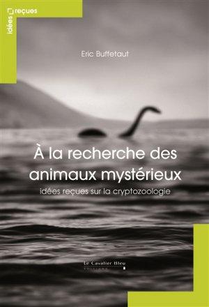 A la recherche des animaux mystérieux - le cavalier bleu - 9791031800998 -