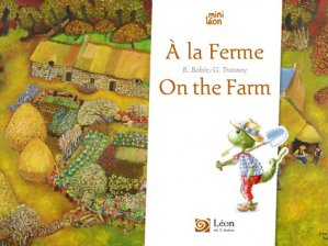 A la ferme - On the farm - leon art & stories - 9791092232448 -