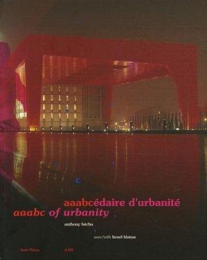 Aaabcédaire d'urbanité. Aaabc of urbanity - aam - 9782871431640 -