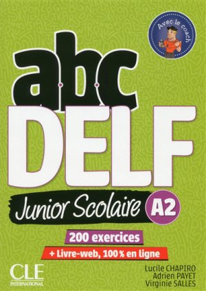 ABC DELF Junior scolaire A2 - cle international - 9782090382495 -