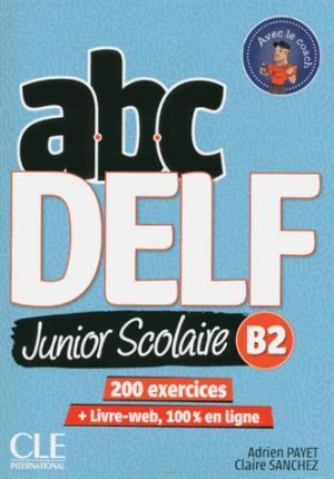 ABC DELF Junior Scolaire B2 - Nathan - 9782090382518 -