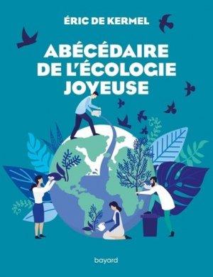 Abécédaire de l'écologie joyeuse - Bayard - 9782227498099 -