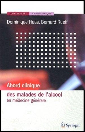 Abord clinique des malades de l'alcool en médecine générale - springer - 9782287597695