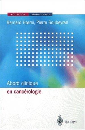 Abord clinique en cancérologie - springer - 9782287597701 -