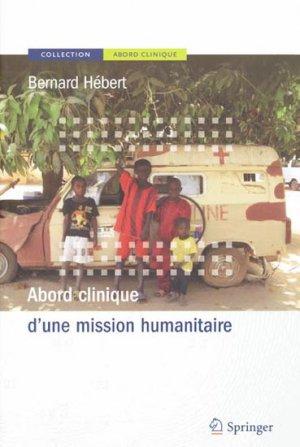 Abord clinique d'une mission humanitaire - springer - 9782287991752
