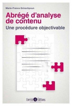 Abrégé d'analyse de contenu - Une procédure objectivable - enrick b - 9782356441942