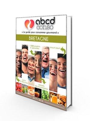 ABCD conso Bretagne - itinéraires médias  - 9782365620802 -