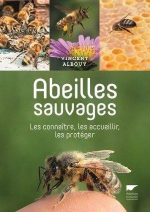 Abeilles sauvages - delachaux et niestle - 9782603019931 -