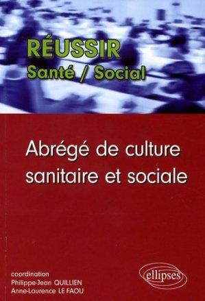Abrégé de culture sanitaire et sociale - ellipses - 9782729834654 -