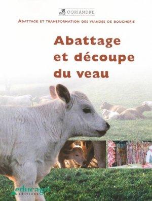 Abattage et découpe du veau - educagri - 9782844444158 -