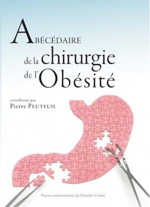 Abécédaire de la chirurgie de l'obésité - presses universitaires de franche-comté - 9782848676555