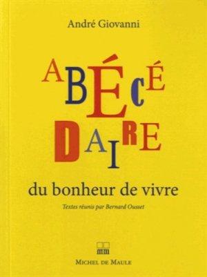 Abécédaire du bonheur de vivre - Michel de Maule - 9782876236233 -