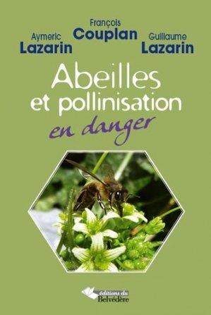 Abeilles et pollinisation en danger - du belvedere - 9782884193184 -
