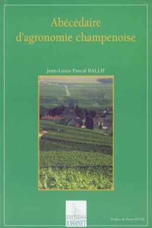 Abécédaire de l'agronomie champenoise - johanet - 9782900086582