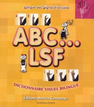 ABC... LSF. Dictionnaire visuel bilingue - Monica Companys - 9782912998156 -
