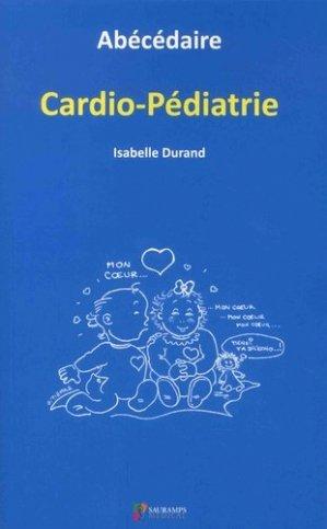 Abécédaire Cardio-pédiatrie - sauramps medical - 9791030300604 -