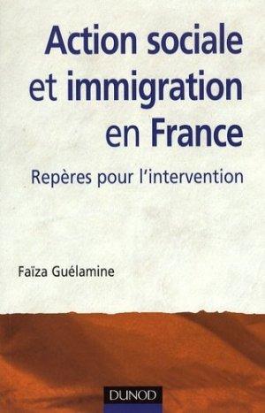 Action sociale et immigration en France - Dunod - 9782100518333 -