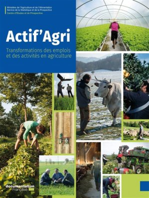 Actif'Agri - la documentation francaise - 9782111459182 -