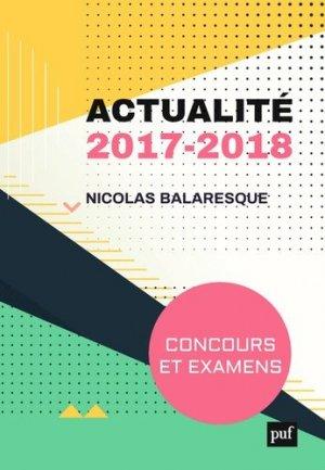 Actualité 2017-2018. Concours et examens - puf - 9782130800927 -