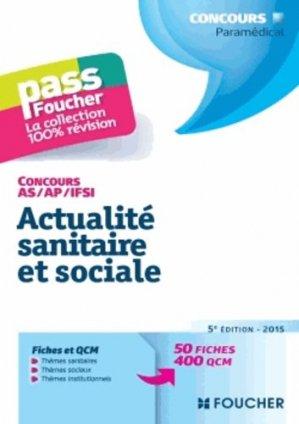 Actualité sanitaire et sociale 2015 - foucher - 9782216128846 -