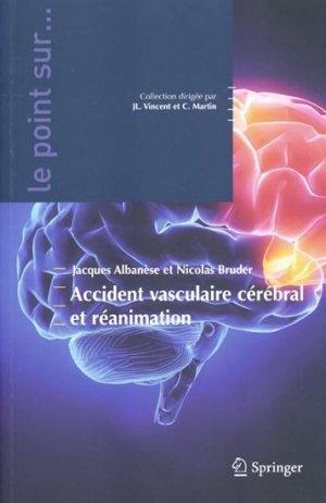 Accident vasculaire cérébral et réanimation - springer - 9782287990304 -