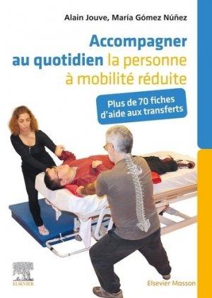 Accompagner au quotidien la personne à mobilité réduite - elsevier / masson - 9782294770814 -