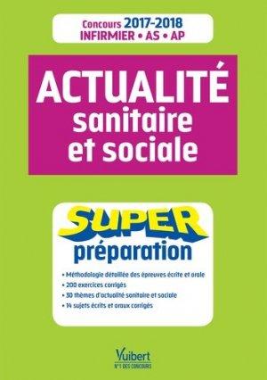 Actualité sanitaire et sociale - Super Préparation - vuibert - 9782311202625 -