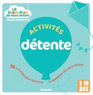 Activités détente. 35 activités pour favoriser la relaxation de votre enfant - mango - 9782317004100 - https://fr.calameo.com/read/005370624e5ffd8627086