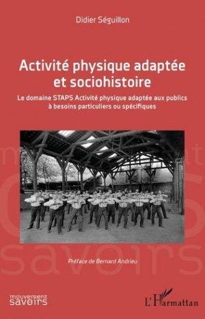 Activité physique adaptée et sociohistoire - l'harmattan - 9782343208558 -