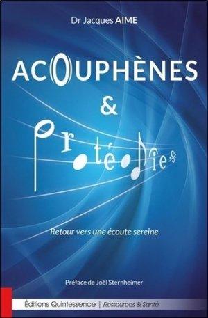 Acouphènes & protéodies - quintessence - 9782358052122 -
