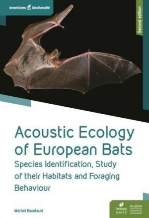 Acoustic Ecology of European Bats - biotope - 9782366622447 -