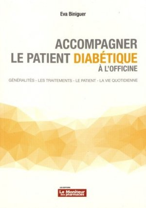 Accompagner le patient diabétique à l'officine - le moniteur des pharmacies - 9782375190432 -