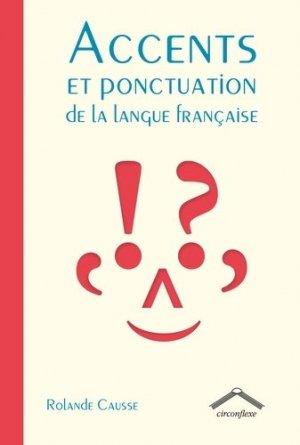Accents et ponctuations dans la langue française - circonflexe - 9782378622633 -