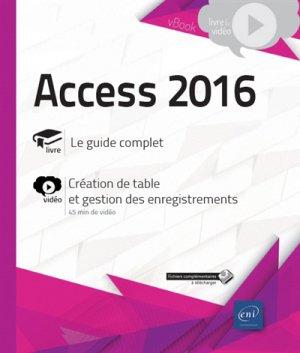Access 2016 - Complément vidéo : Création de table et gestion des enregistrements - eni - 9782409013270 -