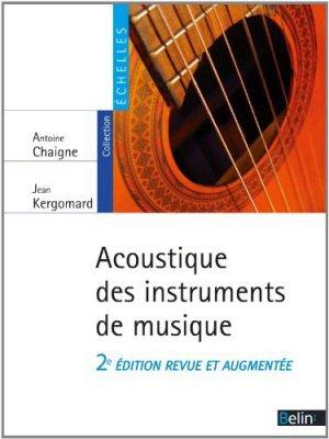 Acoustique des instruments de musique - belin - 9782701182803 -