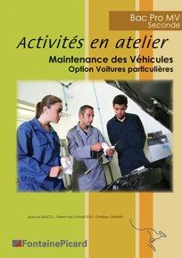 Activités en atelier Bac pro - fontaine picard - 9782744627965 -