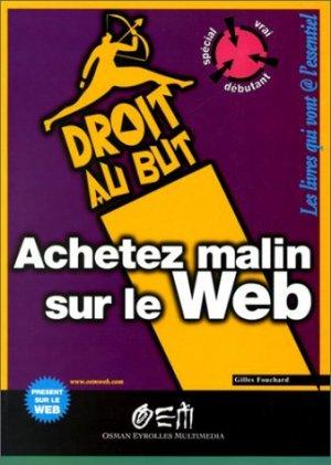 Achetez malin sur le Web - osman eyrolles multimedia - 9782746401464 -