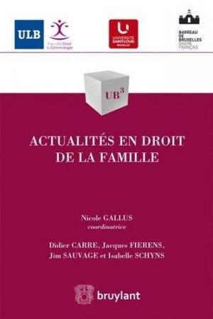 Actualités en droit de la famille - bruylant - 9782802747338 -
