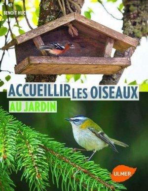 Accueillir les oiseaux au jardin - ulmer - 9782841389506 -