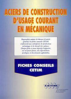 Aciers de construction d'usage courant en mécanique - cetim - 9782854004663 -