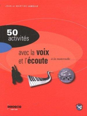 Activités avec la voix et l'écoute à la maternelle - Canopé - CRDP de Toulouse - 9782865654406 -